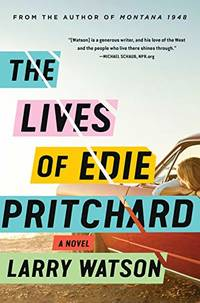 The Lives of Edie Pritchard by Larry Watson - from The Saint Bookstore (SKU: A9781616209025)
