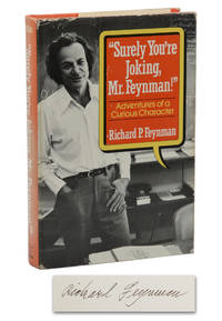 Surely You're Joking Mr. Feynman! Adventures of a Curious Character