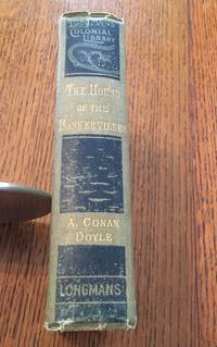 THE HOUND OF THE BASKERVILLES. Another adventure of Sherlock Holmes. - Longmans Colonial Library edition