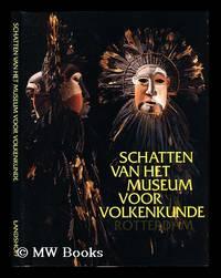 Schatten van het Museum voor Volkenkunde / redaktie Paul Faber, Liane van der Linden en René...
