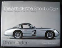image of The Art of the Sports Car: The Greatest Designs of the 20th Century