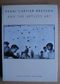 image of Henri Cartier-Bresson and the Artless Art.