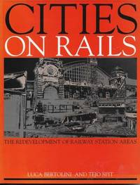 Citties on Rails: The Redevelopment of Railway Station Areas