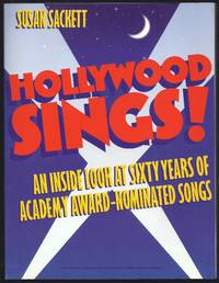 Hollywood Sings!: An Inside Look At Sixty Years Of Academy Award-Nominated Songs