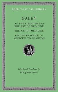 On the Structure of the Art of Medicine. the Art of Medicine. on the Practice of Medicine to...