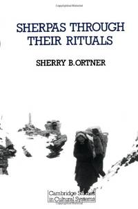 Sherpas Through Their Rituals: 2 (Cambridge Studies in Cultural Systems) by  Sherry B Ortner - Paperback - from World of Books Ltd (SKU: GOR005324798)