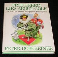 Preferred Lies About Golf