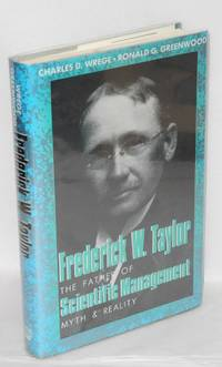 image of Frederick W. Taylor; the father of scientific management, myth and reality