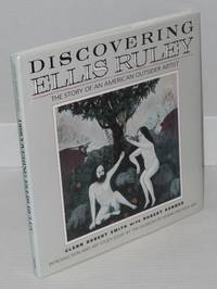 Discovering Ellis Ruley [inscribed & signed by Smith]