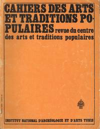 Cahiers Des Arts Et Traditions Popularies-Revue Du Centre Des Arts Et Traditions Popularies-Vol....