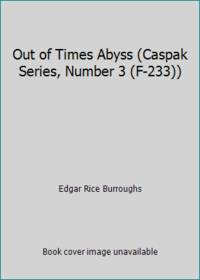 image of Out of Times Abyss (Caspak Series, Number 3 (F-233))