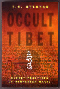 Occult Tibet: Secret Practices of Himalayan Magic
