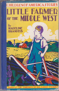 Little Farmer of the Middle West (Children of America Stories)