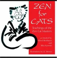 Zen for Cats : Teachings of the Zen Cat Masters
