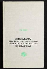 image of América Latina: Expansión del Imperialismo y Crisis de la vía Capitalista de Desarrollo