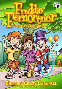 Chipper's Crazy Carnival (Freddie Fernortner #8)