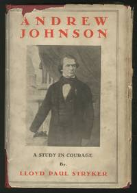 Andrew Johnson: A Study in Courage