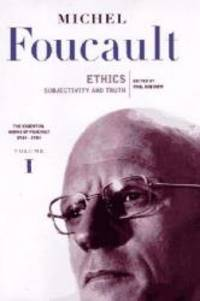 image of Ethics: Subjectivity and Truth (Essential Works of Foucault, 1954-1984, Vol. 1)