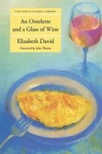 image of Omelette and a Glass of Wine (Cook's Classic Library)
