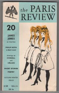 The Paris Review 20 (Autumn - Winter 1958 - 1959) - contains the first publication of Philip Roth's novella Goodbye, Columbus