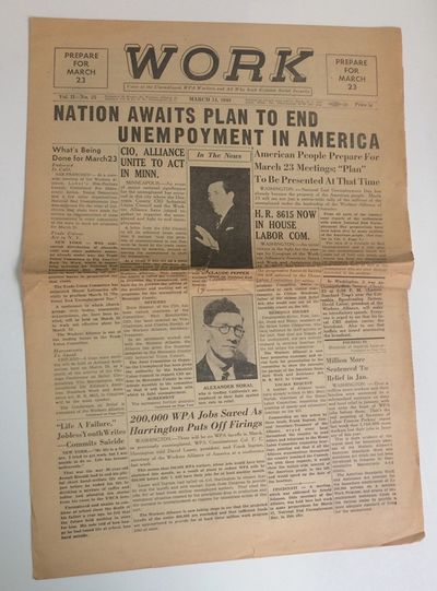 Washington DC: Workers Alliance of America, 1940. 4p. tabloid format newspaper, horizontal fold, pap...