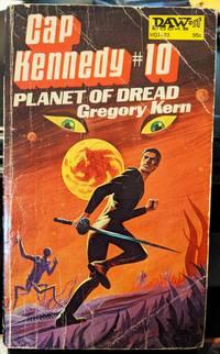 Cap Kennedy #10: Planet Of Dread