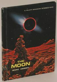 The Moon [Library Binding] by  Isaac Asimov - First Edition - 1966 - from Eureka Books and Biblio.com
