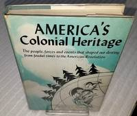 AMERICA'S COLONIAL HERITAGE