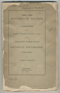 1645-1656 Portsmouth records. A transcript of the first thirty five pages of the earliest town book[,] Portsmouth[,] New Hampshire.