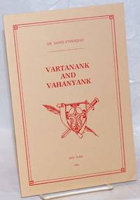 image of Vartanank and Vahanyank. Studies in history and literature followed by speeches delivered at the commemoration of the Battle of Avarair and the Treaty of Nvarsag