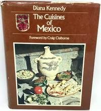 The Cuisines of Mexico Forward by Craig Claiborne