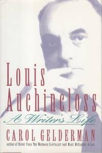 LOUIS AUCHINCLOSS: A Writer's Life
