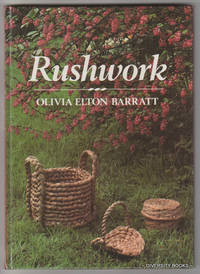 RUSHWORK by  Olivia Elton Barratt - First Edition - 1986 - from Diversity Books and Biblio.com