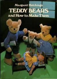 image of Teddy Bears And How To Make Them