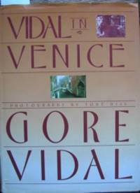 Vidal in Venice. Edited by George Armstrong. Photographs by Tore Gill