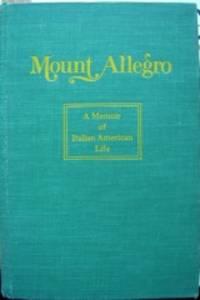 image of Mount Allegro: A Memoir of Italian American Life. Introduction by Herbert J. Gans