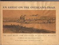 image of An Artist on the Overland Trail: The 1849 Diary and Sketches of James F. Wilkins