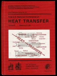 First U.K. National Conference on Heat Transfer Volume 2 by UK National Committee for Heat Transfer - Hardcover - 1985 - from Lazy Letters Books (SKU: 072264)