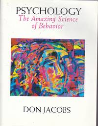 image of Psychology The Amazing Science of Behavior