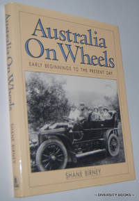 AUSTRALIA ON WHEELS: Early Beginnings to the Present Day