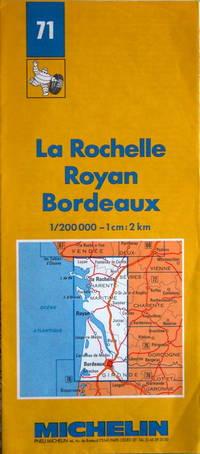 La Rochelle - Royan - Bordeaux by Michelin - No. 71, 1:200,000 - 1988 - from Acanthophyllum Books and Biblio.com