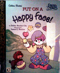 A Little Golden Book PUT ON A HAPPY FACE