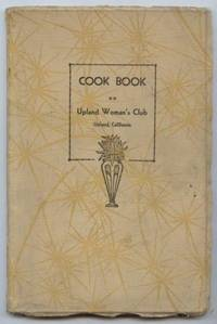 Cook Book: Upland Woman's Club