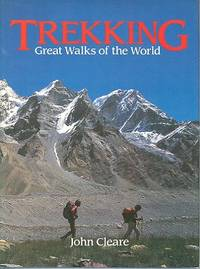 Trekking : Great Walks of the World