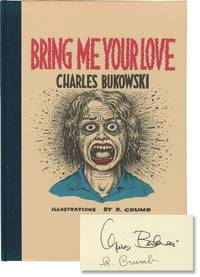 Bring Me Your Love (First Edition)