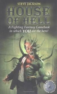 House of Hell (Fighting Fantasy Gamebook 7)