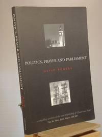 Politics, Prayer and Parliament