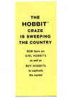 The Hobbit Craze is Sweeping the Country: Now there are Girl Hobbits as well as Boy Hobbits to captivate the market