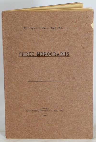 Napolo: Luigi Pierro, Printers, 1906, 1906. First edition, one of 250 copies. Woolf A10. Wrappers sl...