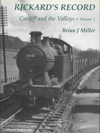 Rickard's Record: Cardiff and the Valleys Volume 1